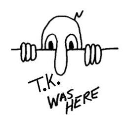 T.K. was here